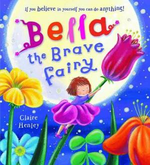 Bella the Brave Fairy