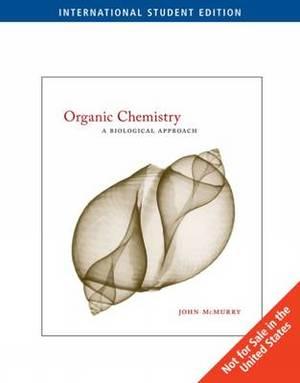 Organic Chemistry: A Biological Approach