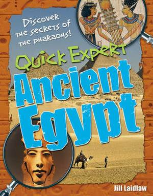 Quick Expert: Ancient Egypt: Age 8-9, Below Average Readers