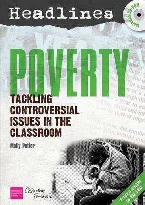 Headlines: Poverty: Teaching Controversial Issues