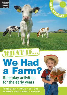 What If We Had a Farm?: Book and CD-ROM