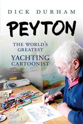Peyton: The World's Greatest Yachting Cartoonist