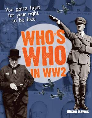 Who's Who in WW2: Age 10-11, Above Average Readers