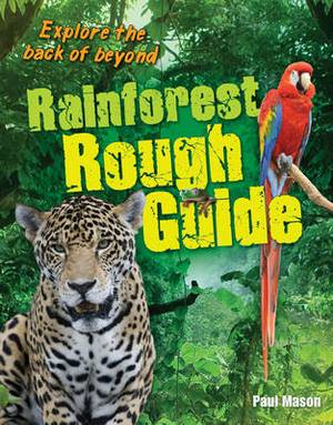 Rainforest Rough Guide: Age 10-11, Average Readers