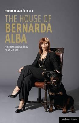 The House of Bernarda Albae : A Modern Adaptation