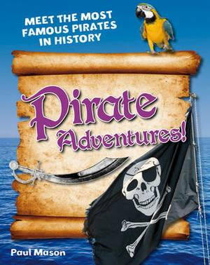 Pirate Adventures!: Age 5-6, Above Average Readers