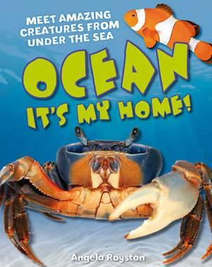 Ocean It's My Home!: Age 5-6, Average Readers
