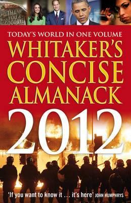 Whitaker's Concise Almanack 2012: 2012