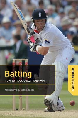 Batting: How to Play, Coach and Win