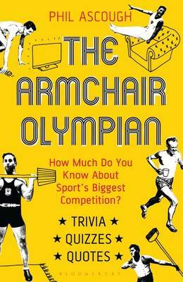 The Armchair Olympian: How Much Do You Know About Sport's Biggest Competition?