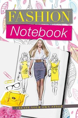 Fashion Notebook: My Notebook of Trends