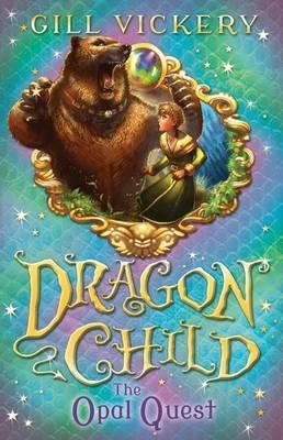 Opal Quest: Dragonchild: Book 2