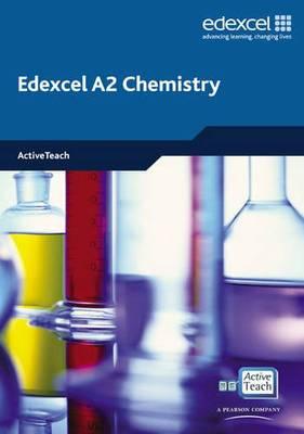 Edexcel A Level Science: A2 Chemistry ActiveTeach: Edexcel A Level Science: A2 Chemistry ActiveTeach CDROM ActiveTeach