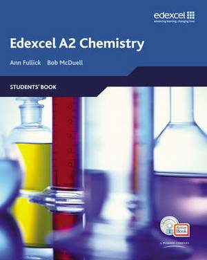 Edexcel A Level Science: A2 Chemistry Students' Book