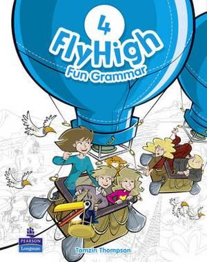 Fly High Level 4 Fun Grammar Pupils Book: 4