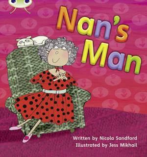 Phonics Bug: Nan's Man Phase 3