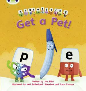 Get a Pet!: Set 04 : Alphablocks
