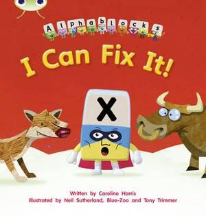 I Can Fix it!: Set 06: Alphablocks