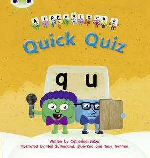 Quick Quiz: Set 07: Alphablocks