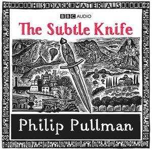 His Dark Materials: Part 2: The Subtle Knife