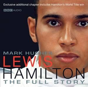 Lewis Hamilton: The Full Story