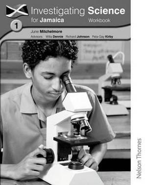 Investigating Science for Jamaica Workbook 1