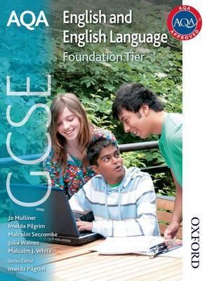 AQA GCSE English and English Language Foundation Tier: Student Book