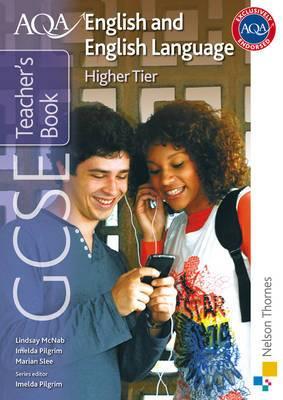 AQA GCSE English and English Language Higher Tier Teacher's Book