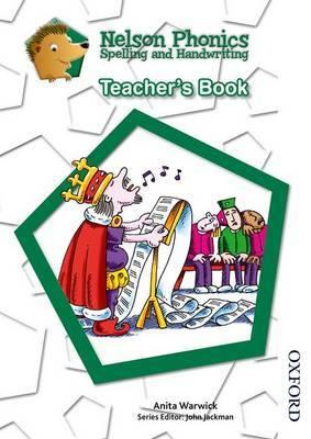 Nelson Phonics Spelling and Handwriting Teacher's Book