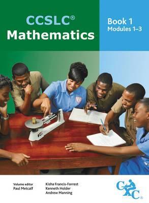 CCSLC Mathematics Book 1 Modules 1-3