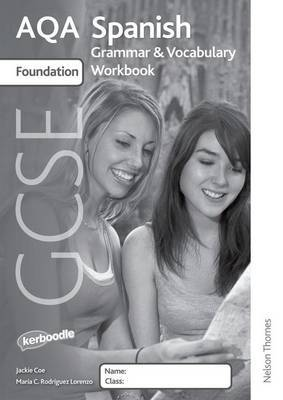 AQA GCSE Spanish Foundation Grammar and Vocabulary Workbook Pack