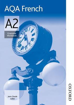 AQA A2 French Grammar Workbook