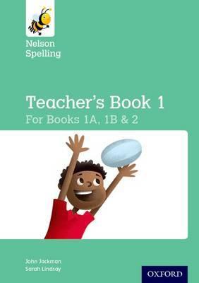 Nelson Spelling Teacher's Book (Reception-Year 2/P1-P3)