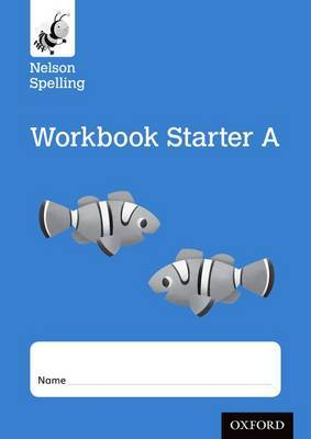 Nelson Spelling Workbook Starter A Reception/P1 (Blue Level) x10