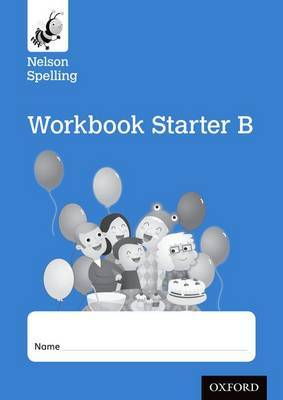Nelson Spelling Workbook Starter B Reception/P1 (Blue Level) X10