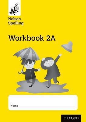 Nelson Spelling Workbook 2A Year 2/P3 (Yellow Level) x10