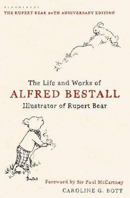The Life and Works of Alfred Bestall: Illustrator of Rupert Bear