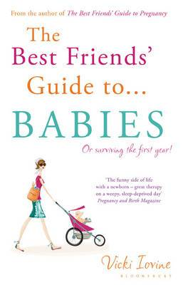 The Best Friends' Guide to Babies: Reissued