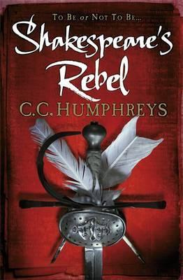 Shakespeare's Rebel