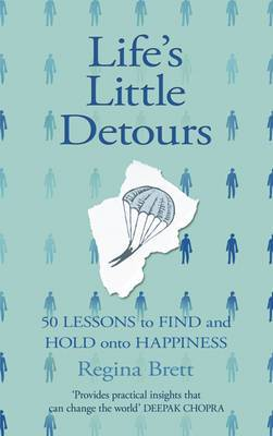 Life's Little Detours: 50 Lessons to Find and Hold Onto Happiness