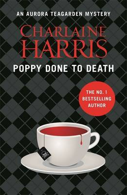 Poppy Done to Death: An Aurora Teagarden Novel