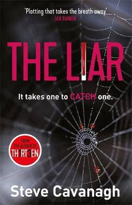 The Liar: It takes one to catch one.