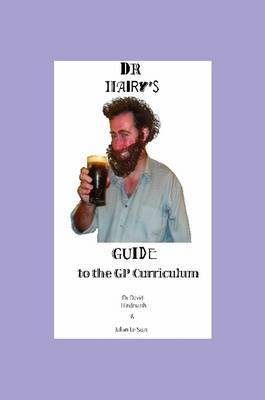 Dr Hairy's Guide to the GP Curriculum