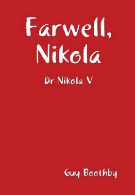 Farwell, Nikola