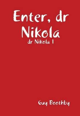 Enter, dr Nikola