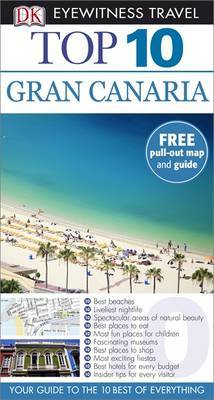 Gran Canaria: Top 10 Eyewitness Travel Guide