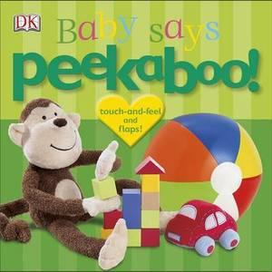 Peekaboo!: Baby Says