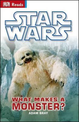 DK Reader: Star Wars: What Makes a Monster?