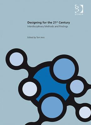Designing for the 21st Century: Volume 2: Interdisciplinary Methods and Findings