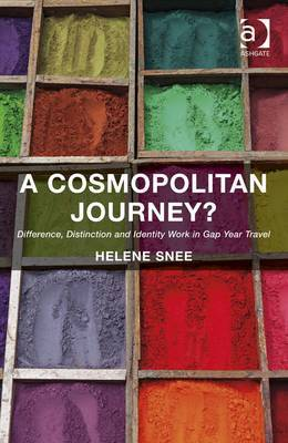A Cosmopolitan Journey?: Difference, Distinction and Identity Work in Gap Year Travel